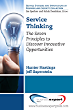 Service Thinking: The Seven Principles to Discover Innovative Opportunities