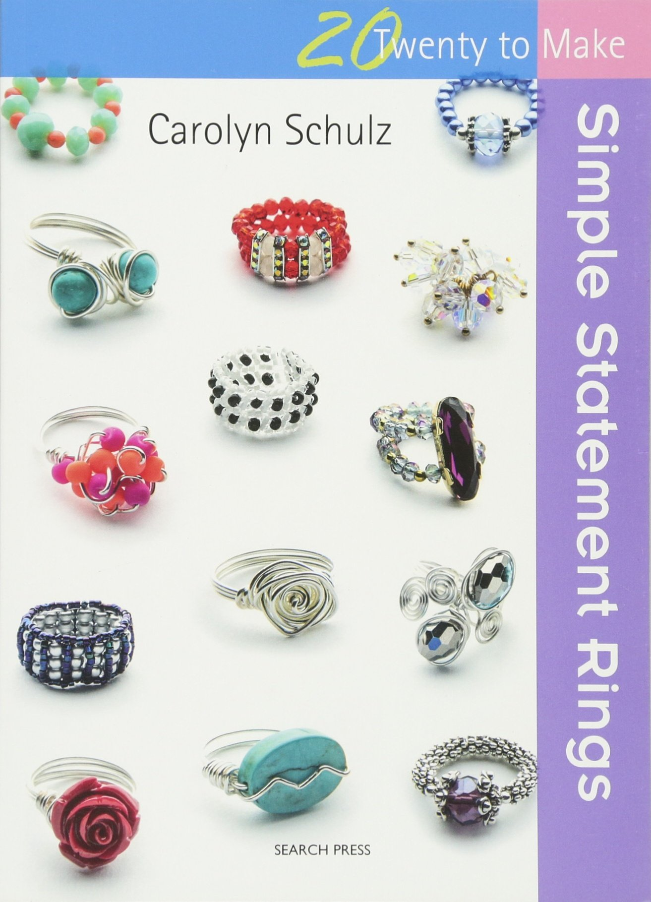 Simple Statement Rings (Twenty to Make): Carolyn Schulz ...