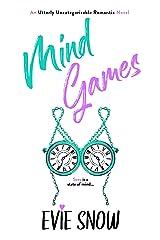 Mind Games: An Utterly Uncategorizable Romantic Novel Kindle Edition