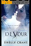 Devour (The Devoured Series Book 1) (English Edition)