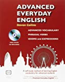 Advanced Everyday English : A Self-Study Method of Learning English Vocabulary for Advanced Students