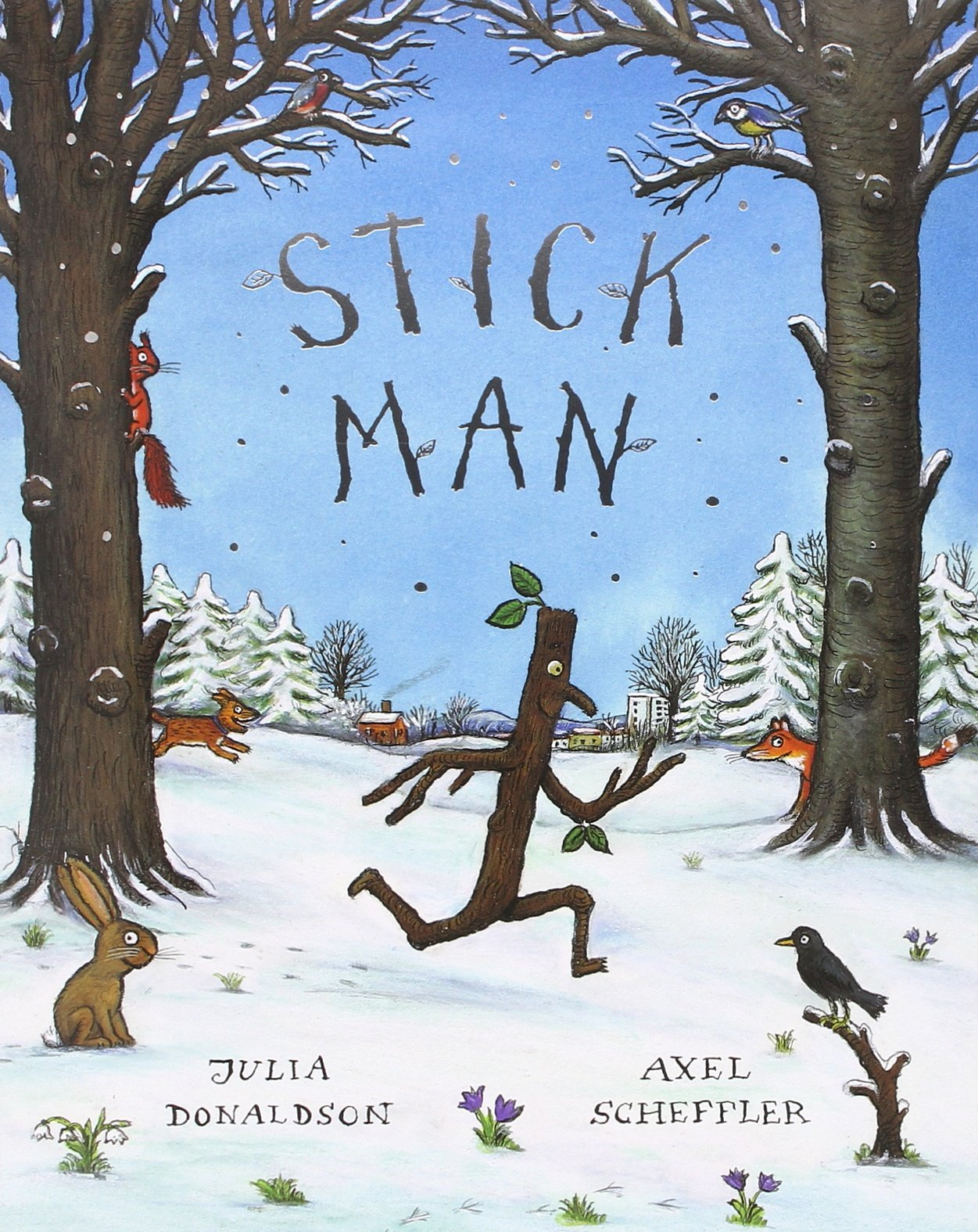 Stick Man: Amazon.co.uk: Julia Donaldson, Axel Scheffler: Books