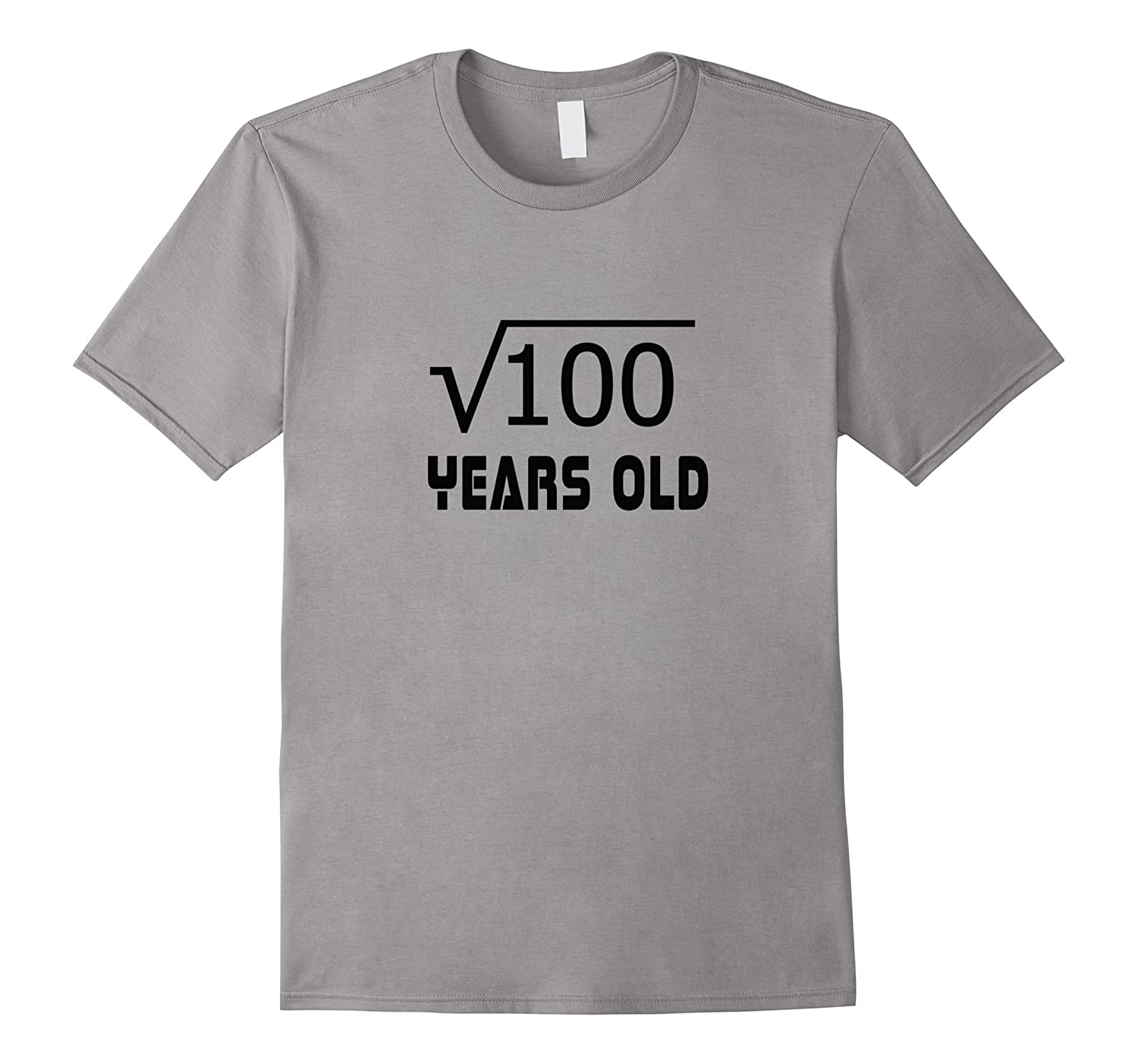 Square Root of 100 10 yrs years old 10th birthday T-Shirt-TD