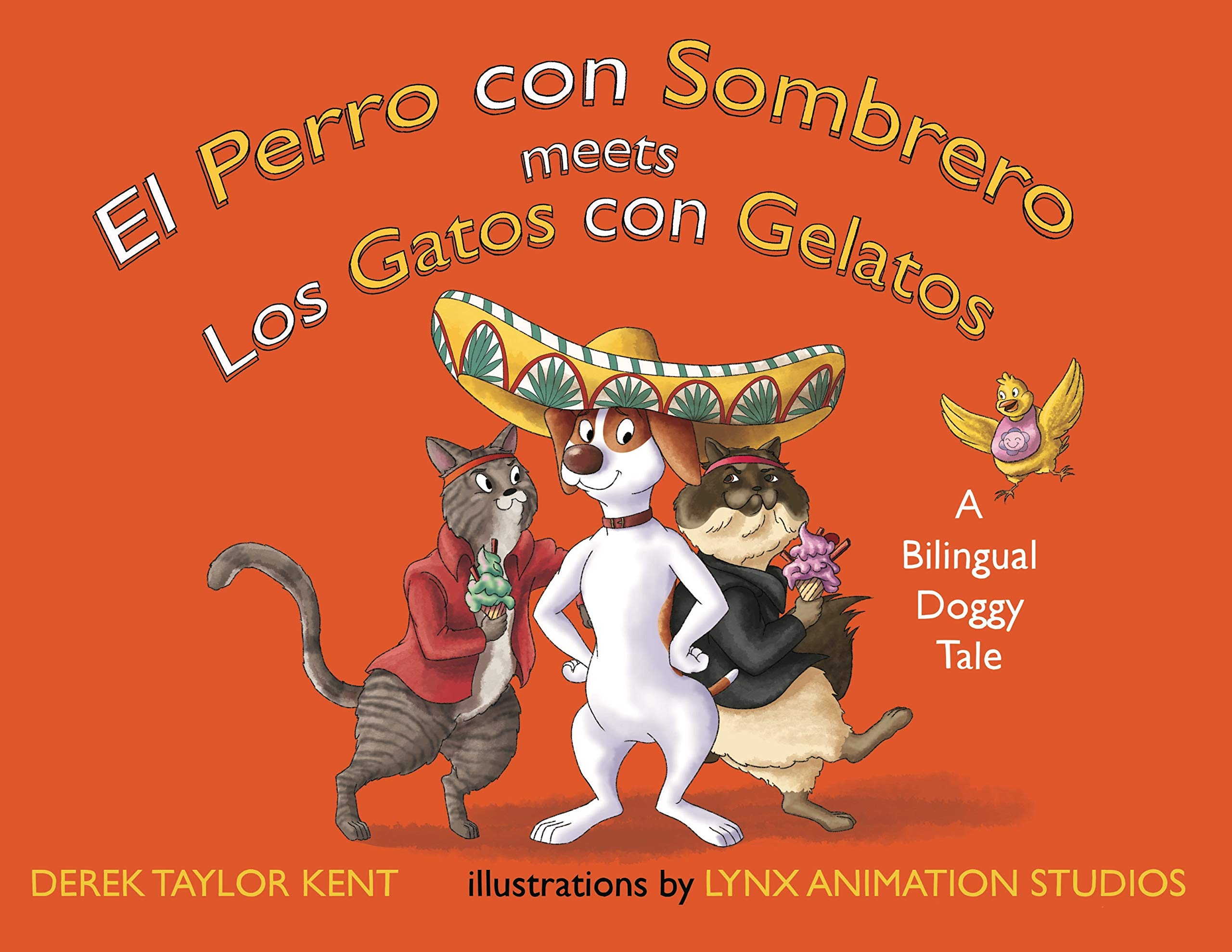 El Perro con Sombrero meets Los Gatos con Gelatos (English and Spanish Edition) (Spanish) Hardcover – April 16, 2019