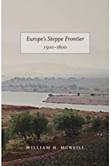 Europe's Steppe Frontier, 1500-1800 Kindle Edition