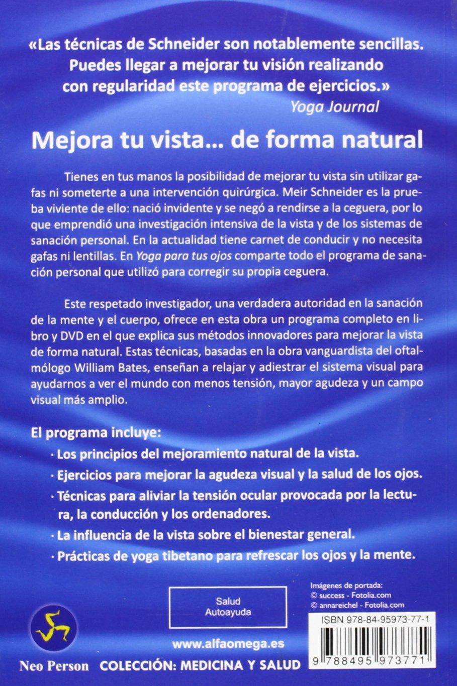 Yoga Para Tus Ojos: Ejercicios para recuperar la visión de ...