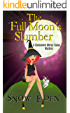 The Full Moon's Slumber: A Cinnamon Mercy Claus Mystery