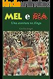 Mel e Bia: Uma aventura no Xingu