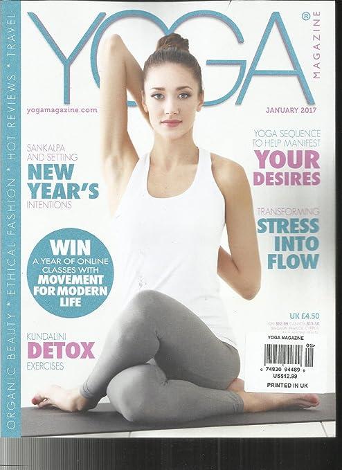 Amazon Com Yoga Magazine January 2017 Organic Beauty Ethical Fashion Hot Reviews Everything Else
