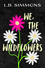 We, the Wildflowers Kindle Edition