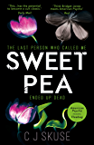 Sweetpea: The most unique and gripping thriller of 2017 (English Edition)
