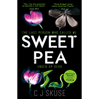 Sweetpea: A hilarious, shocking and original thriller with a heroine you'll never forget