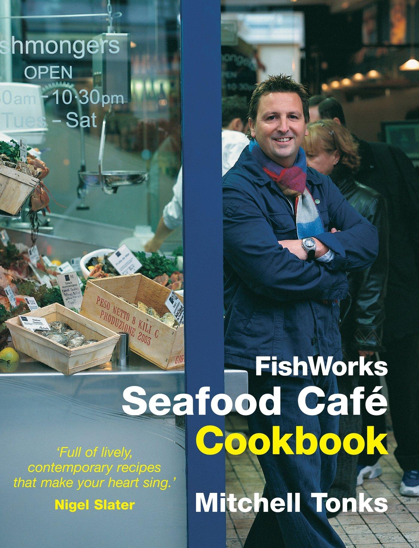 Read Online Fishworks Seafood Café Cookbook (Bk. 1) pdf epub