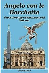 Angelo con le bacchette (Italian Edition) Kindle Edition