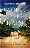Racing the Rain: A Novel (English Edition)