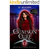The Crimson Cure: A Paranormal Romance Urban Fantasy (The Keepers of Knowledge Series Book 4)