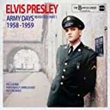 Elvis Presley Army Days Revisited Part 1 (The Bootleg Series)