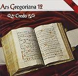 Ars Gregoriana 12: Credo / Various