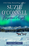 Forgotten Angel (Northstar Angels Book 4)