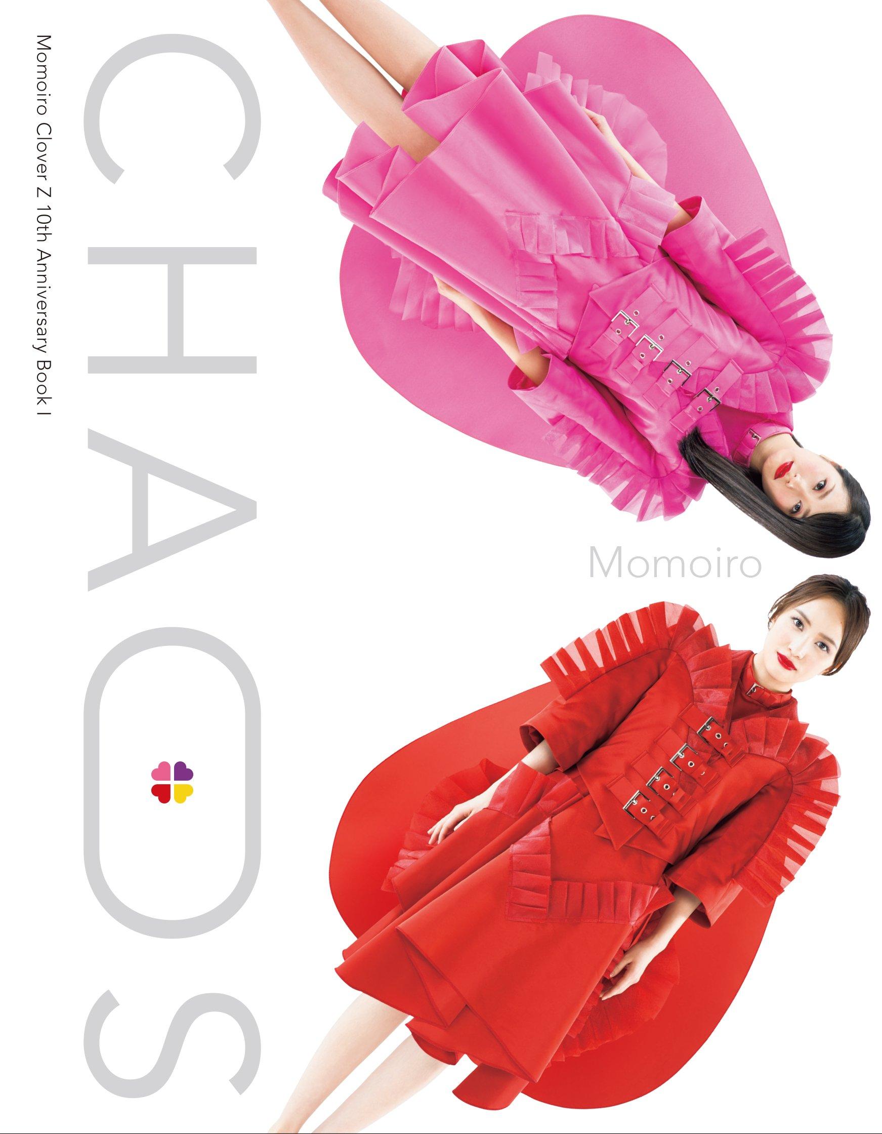 Momoiro Clover Z 10th Anniversary Book I CHAOS