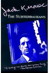 The Subterraneans (Kerouac, Jack) Kindle Edition