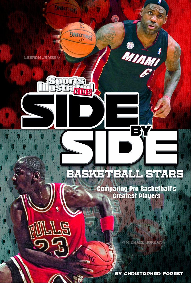 Download Side-by-Side Basketball Stars: Comparing Pro Basketball's Greatest Players (Side-by-Side Sports) PDF ePub book