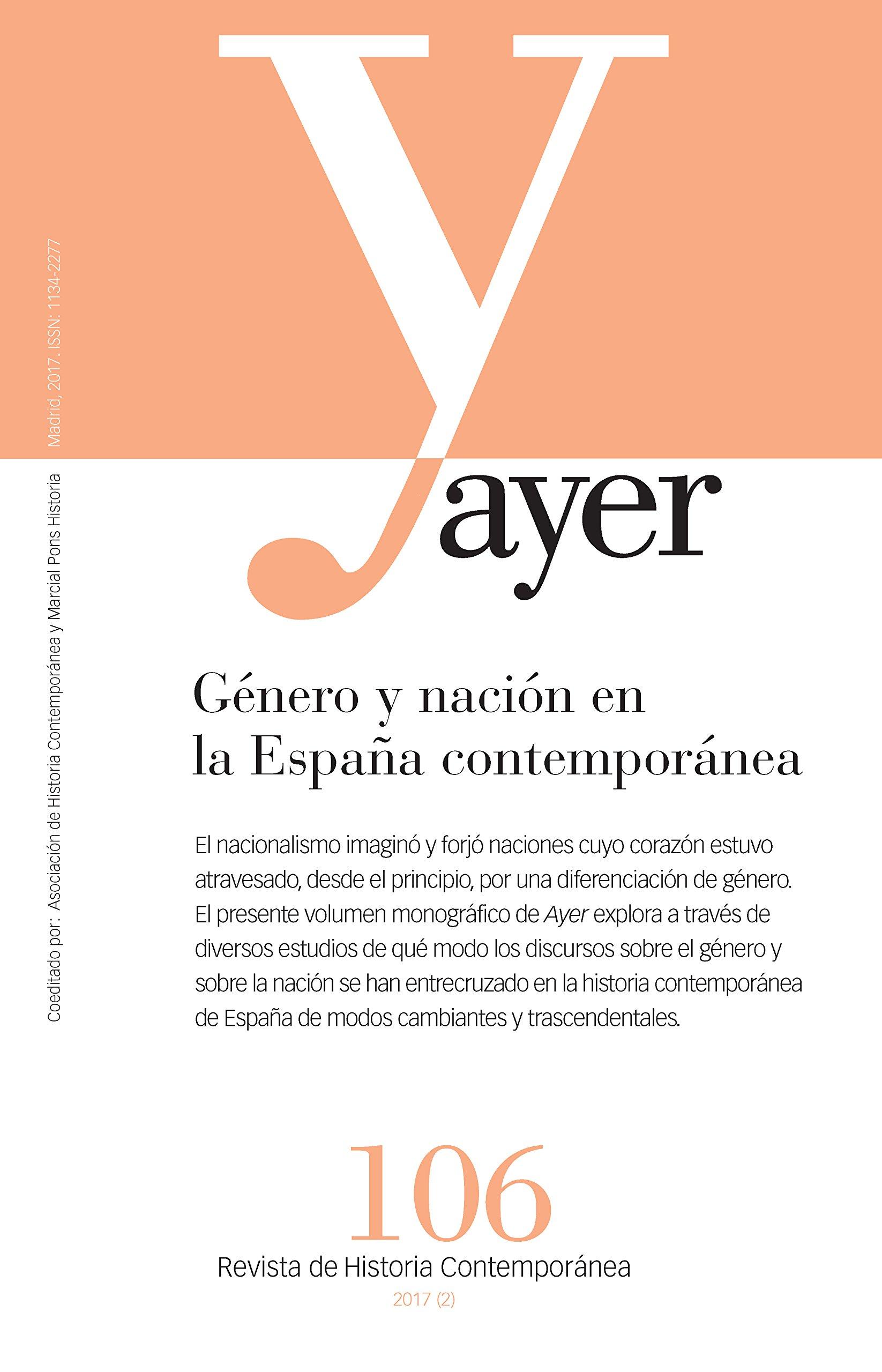 Género y nación en la España contemporánea: Ayer 106 Revista Ayer: Amazon.es: Andreu Miralles, Xavier: Libros