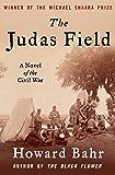 The Judas Field: A Novel of the Civil War