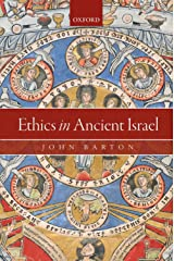 Ethics in Ancient Israel Kindle Edition