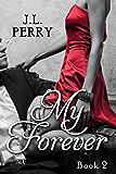 My Forever (Destiny Series Book 2)