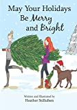 Image for May Your Holidays Be Merry and Bright