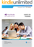 SharperSkills TFS Hands-On Training (English Edition)