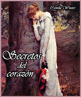 Secretos del corazón (Spanish Edition)