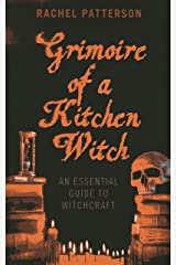 Grimoire of a Kitchen Witch: An Essential Guide to Witchcraft Paperback