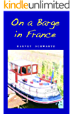 On a barge in France