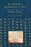 Classics of Buddhism and Zen, Volume 1: The Collected Translations of Thomas Cleary: v. 1