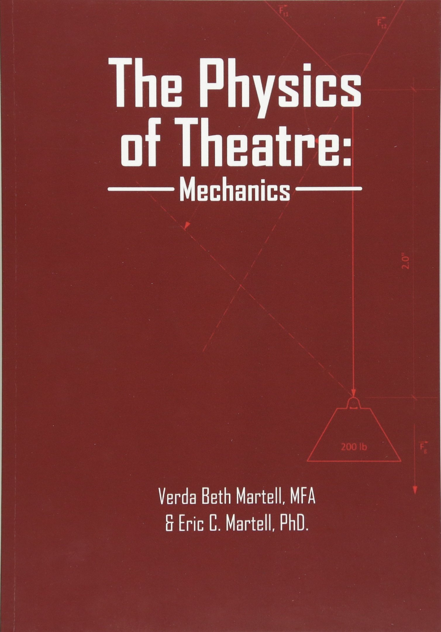 the physics of theatre mechanics verda beth martell eric c