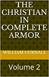 The Christian In Complete Armor: Volume 2