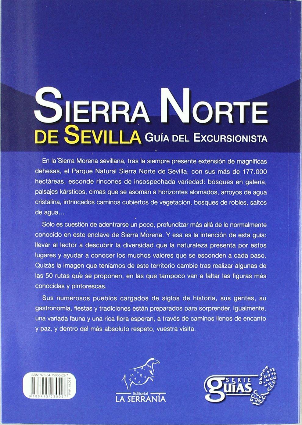 Sierra Norte de Sevilla: Guía del excursionista Serie Guías: Amazon.es: José Luis Cuenca Díaz, Alfonso García Veiga: Libros