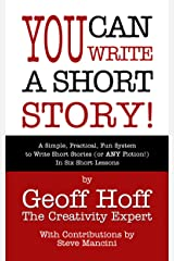 You Can Write a Short Story! Kindle Edition