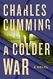 A Colder War: A Novel (Thomas Kell)