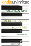 In Beethovens Schatten: Erinnerung (Kindle Single)