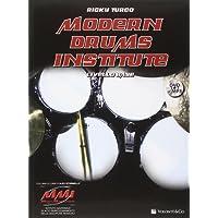 Modern drums institute. Con DVD