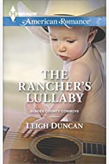 The Rancher's Lullaby (Glades County Cowboys Book 4) Kindle Edition
