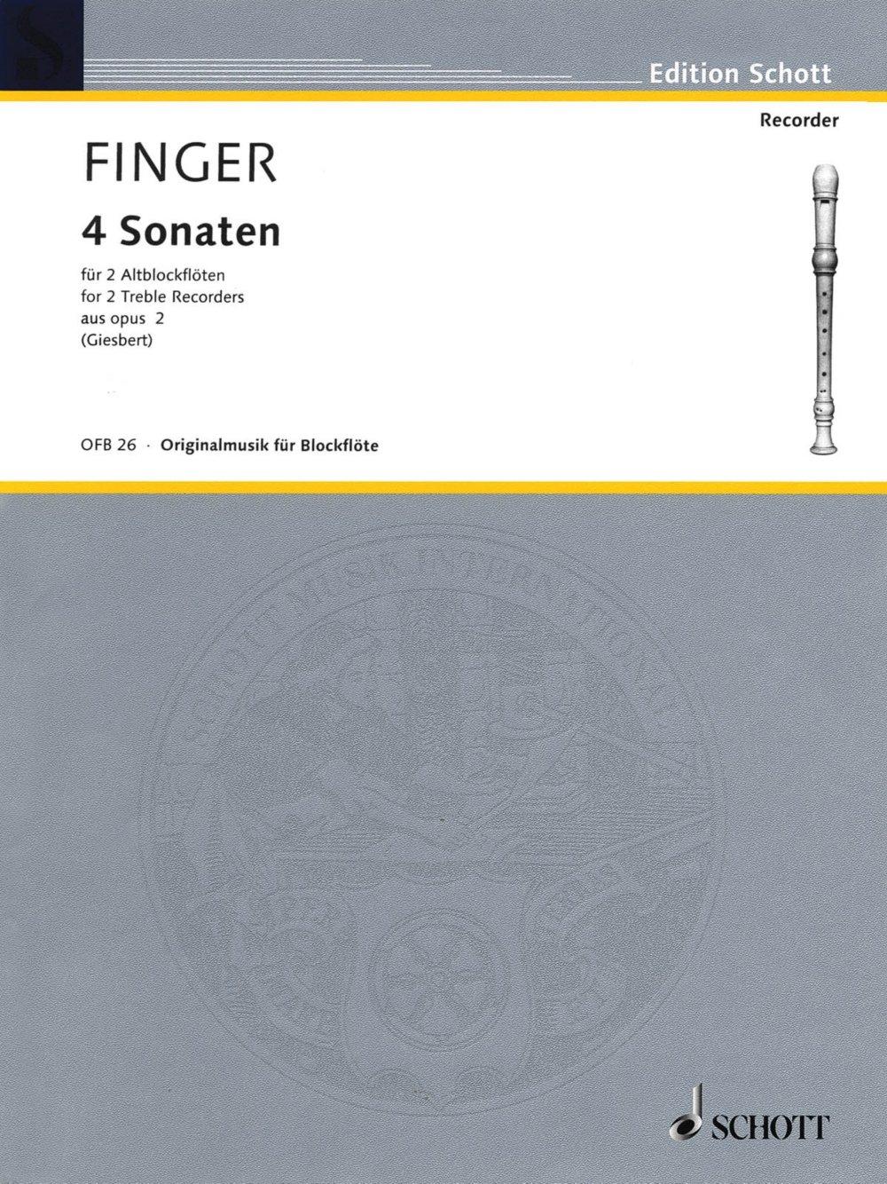 Download Schott 4 Sonatas (from Op. 2 - for 2 Treble Recorders) Schott Series by Gottfried Finger ebook