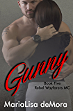 Gunny (Rebel Wayfarers MC Book 5)