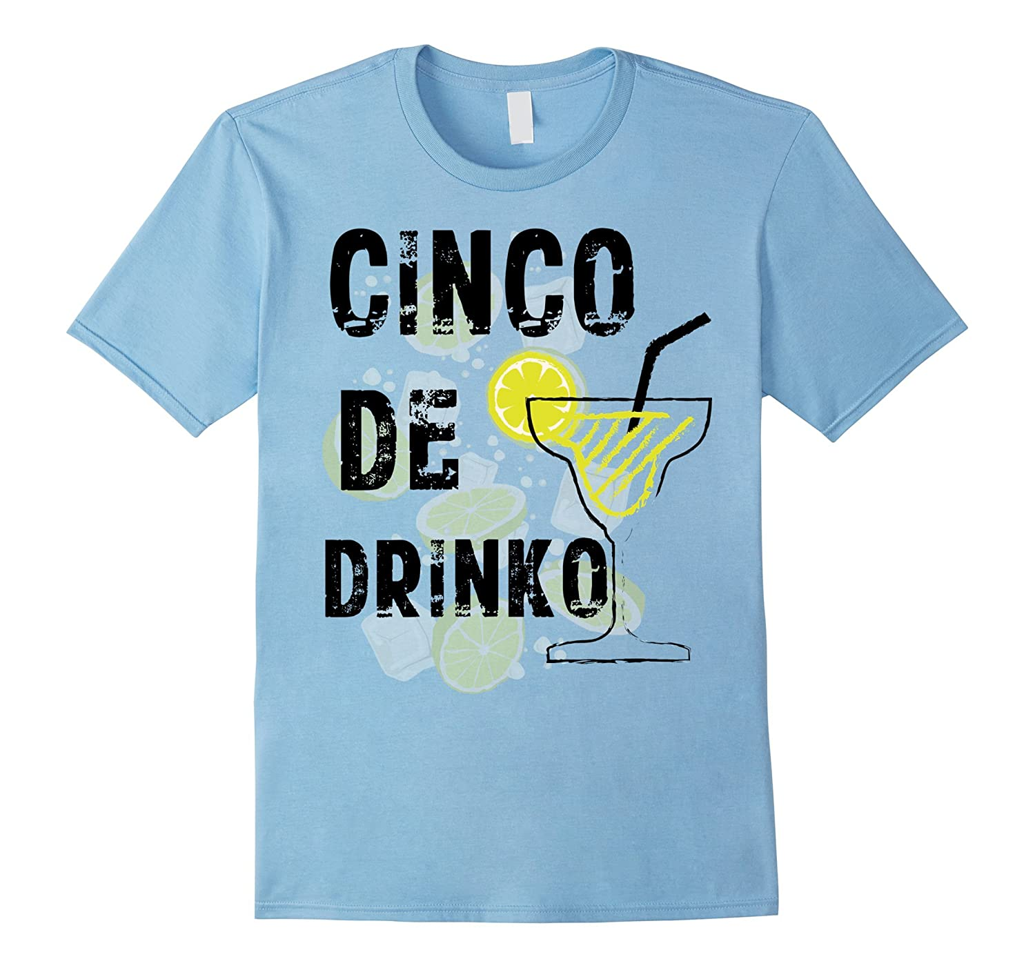 Cinco De Mayo Mexican Party T-shirt Tequila Drinko Margarita-TH