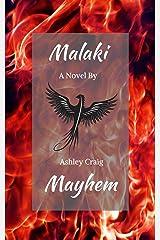 Malaki Mayhem Kindle Edition