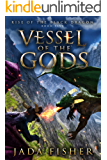 Vessel of the Gods (Rise of the Black Dragon Book 5)
