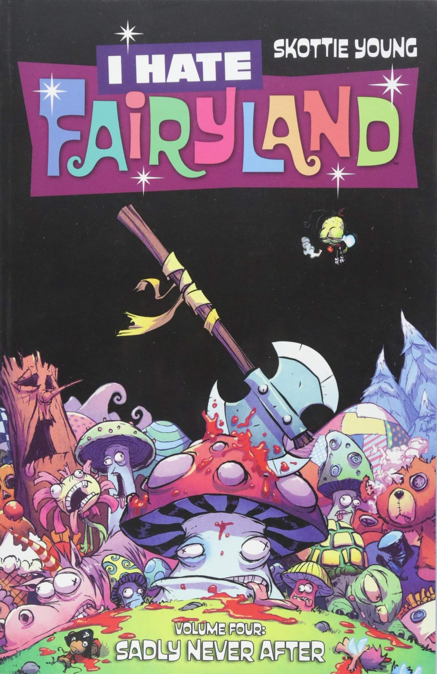 I Hate Fairyland Volume 4: Sadly Never After: Amazon.es: Skottie Young: Libros en idiomas extranjeros